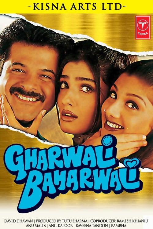 Gharwali Baharwali Peliculas gratis