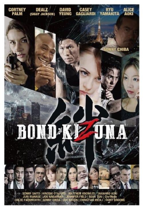 Bond: Kizuna (2019)