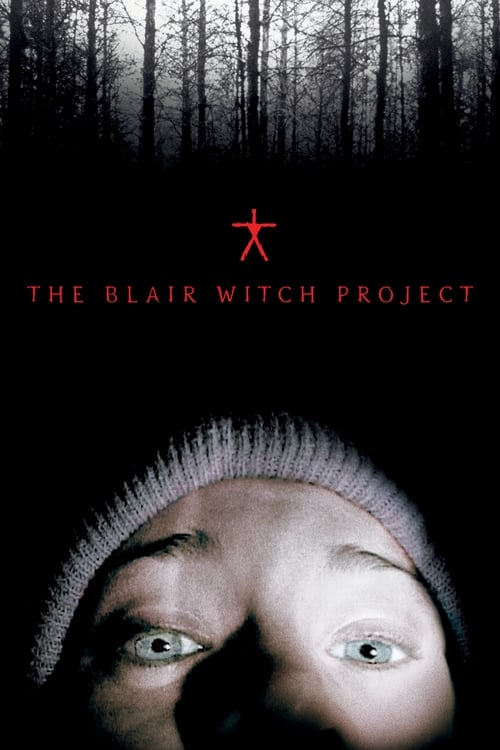 Watch The Blair Witch Project (1999) Full Movie
