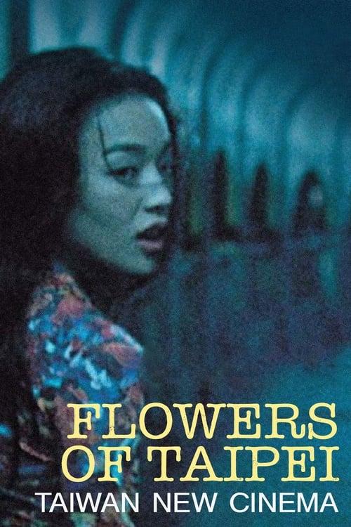 Flowers of Taipei: Taiwan New Cinema