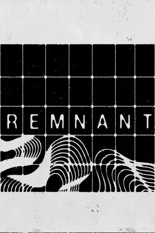 Watch Remnant Full Movie Online Free Streaming