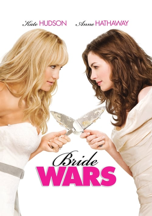 Streaming Bride Wars (2009) Full Movie