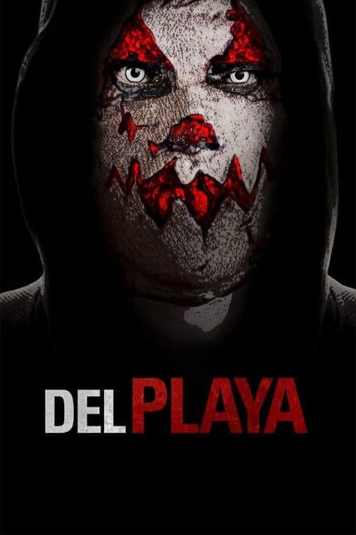 Del Playa (2017) แค้นอํามหิต