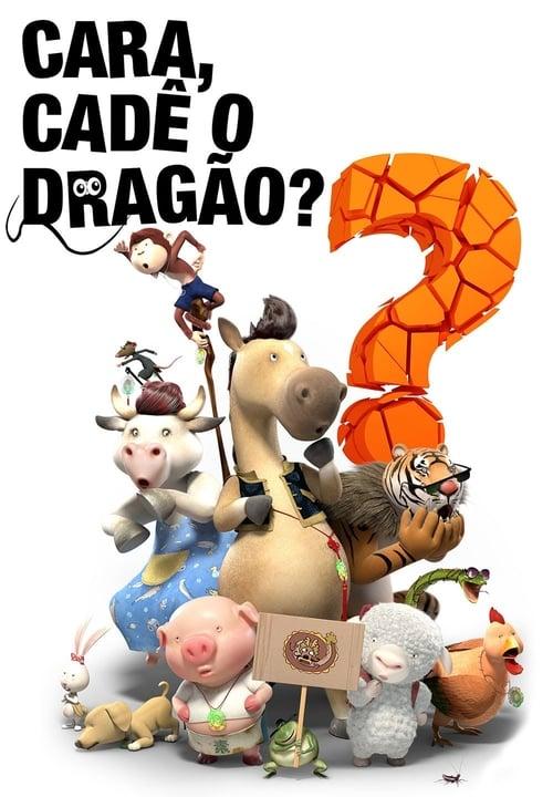 Assistir Cara, Cadê o Dragão? - HD 720p Dublado Online Grátis HD