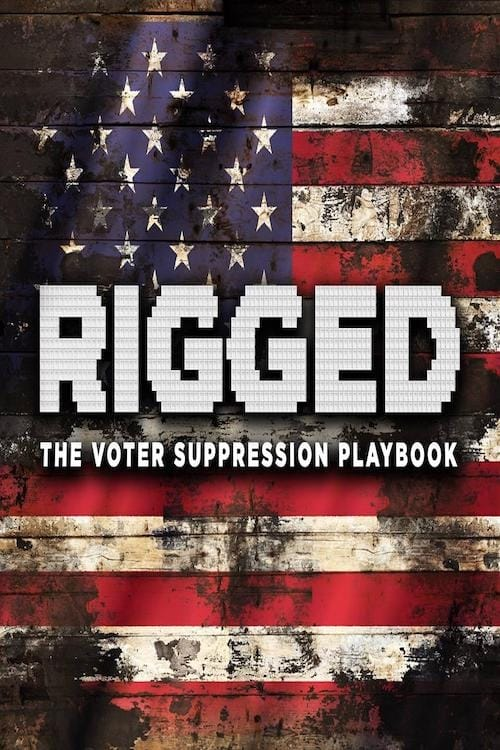 Filme Rigged: The Voter Suppression Playbook De Boa Qualidade Gratuitamente