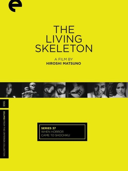 The Living Skeleton (1968)