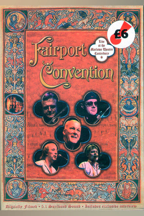 Fairport Convention - Live at the Marlowe Theatre, Canterbury (2005)
