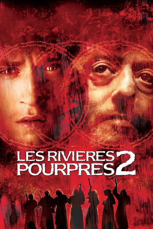 ➤ Les Rivières pourpres 2 : Les Anges de l'apocalypse (2004) streaming reddit VF