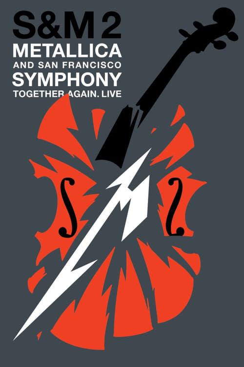 شاهد Metallica & San Francisco Symphony: S&ampM2 مجانًا باللغة العربية