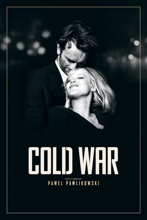 Regardez Cold War Film en Streaming VOSTFR