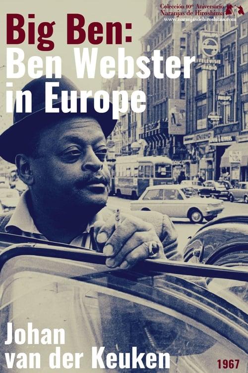 Ver pelicula Big Ben: Ben Webster in Europe Online