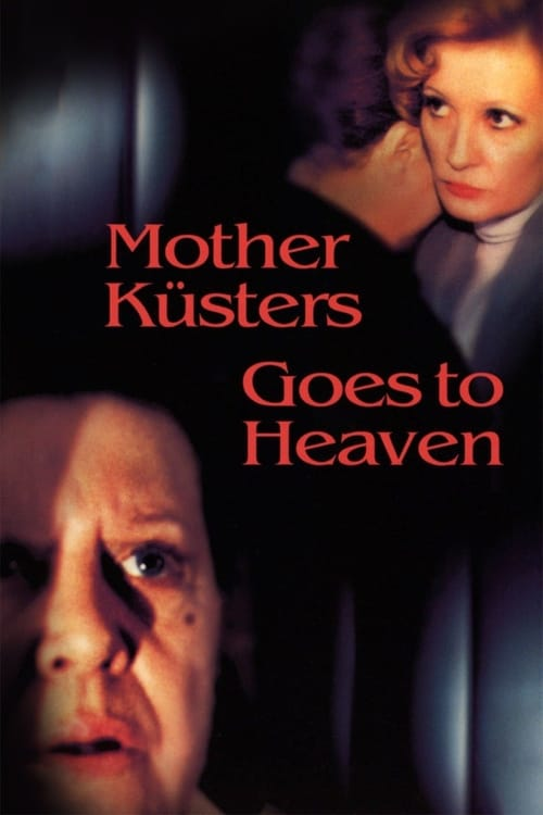 Mother Küsters Goes to Heaven (1975)