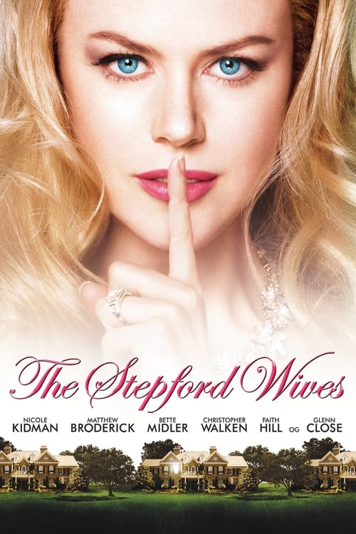 Streaming The Stepford Wives (2004) Best Quality Movie