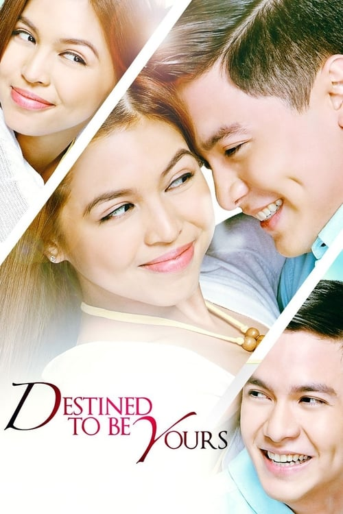 Destined to be Yours (2017)