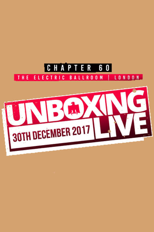 PROGRESS Chapter 60: Unboxing Live 2! - Unbox Harder (2017)