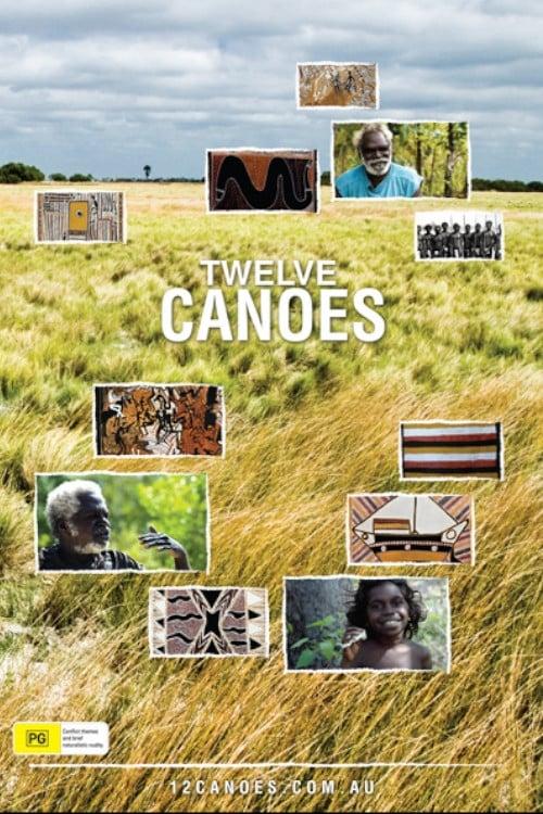 Twelve Canoes poster