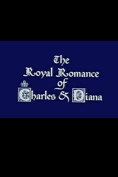 The Royal Romance of Charles and Diana (1982)