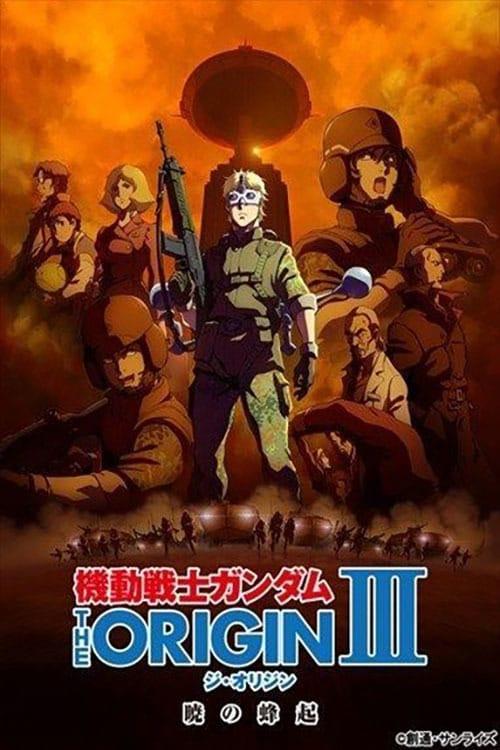 Ver 機動戦士ガンダム THE ORIGIN III 暁の蜂起 Duplicado Completo