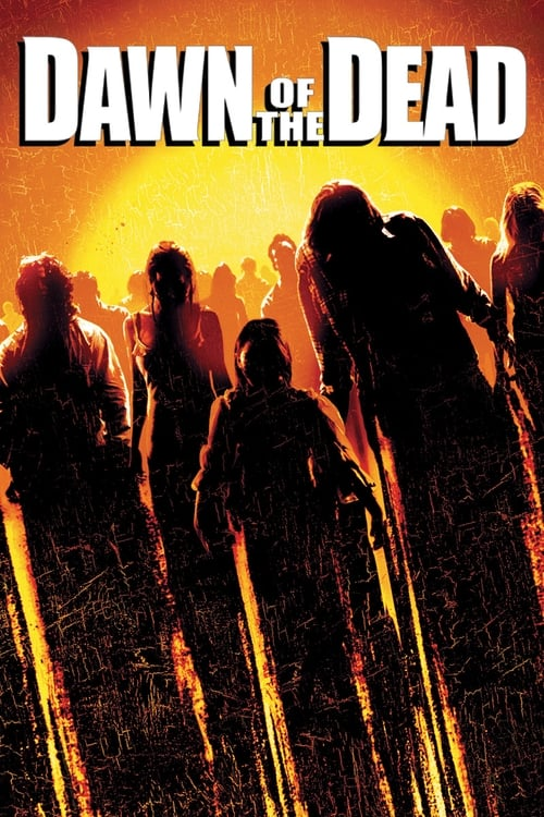 Subtitles Dawn of the Dead (2004) in English Free Download