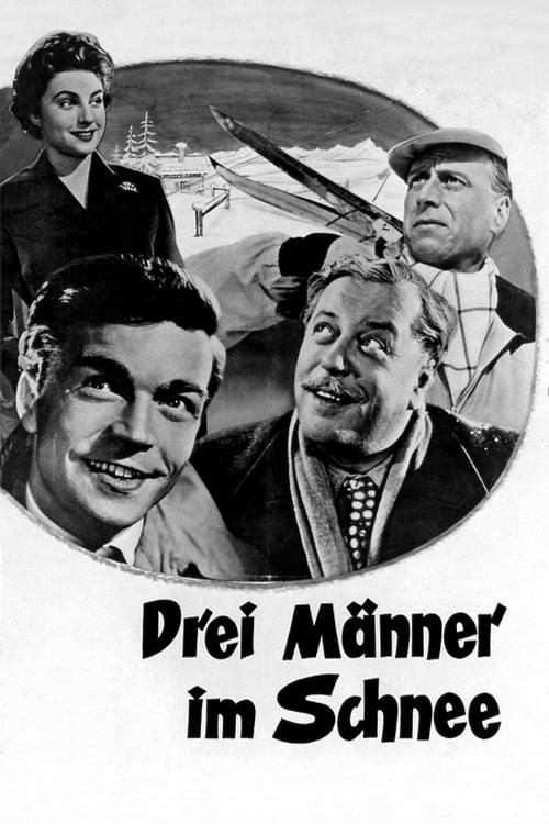 Película Drei Männer im Schnee En Línea