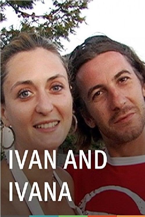 Ivan and Ivana (2011)