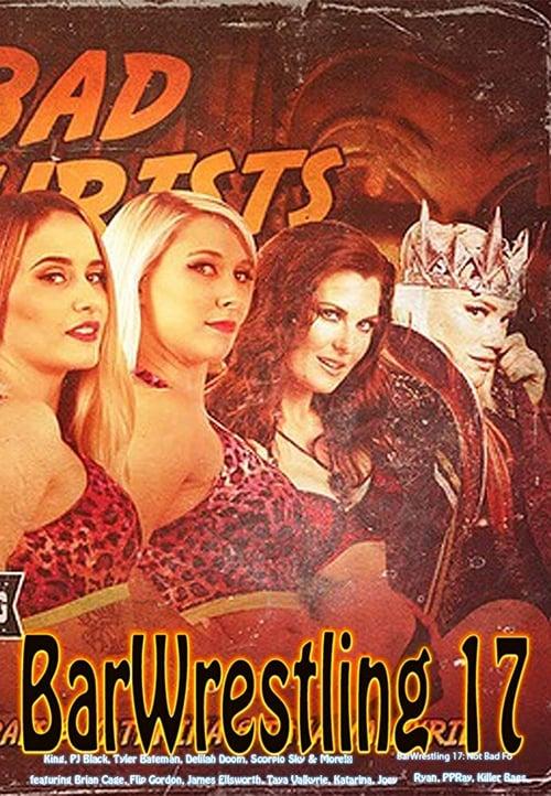 Regarder Le Film Bar Wrestling 17 Not Bad For Tourists Gratuitement