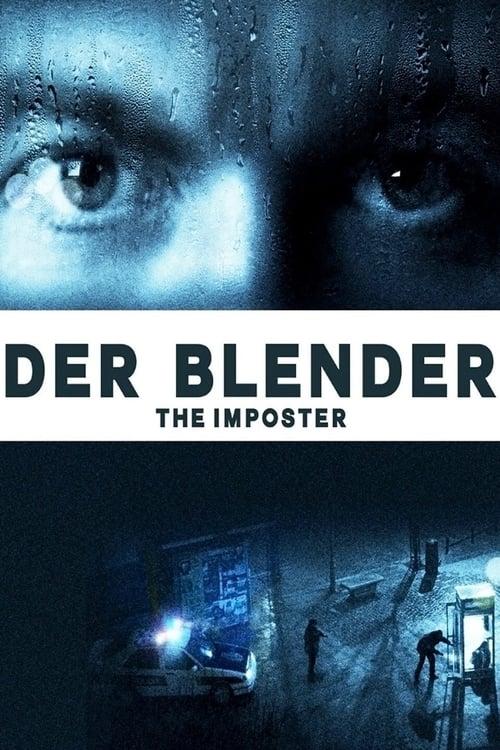 Der Blender - The Imposter - Dokumentarfilm / 2013 / ab 12 Jahre