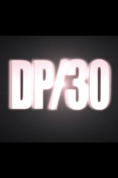 DP/30: Conversations About Movies (2007)