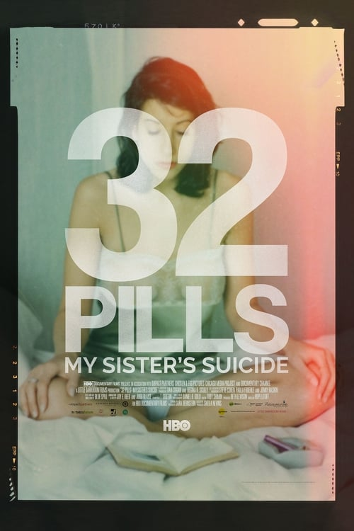 32 Pills: My Sister's Suicide Found