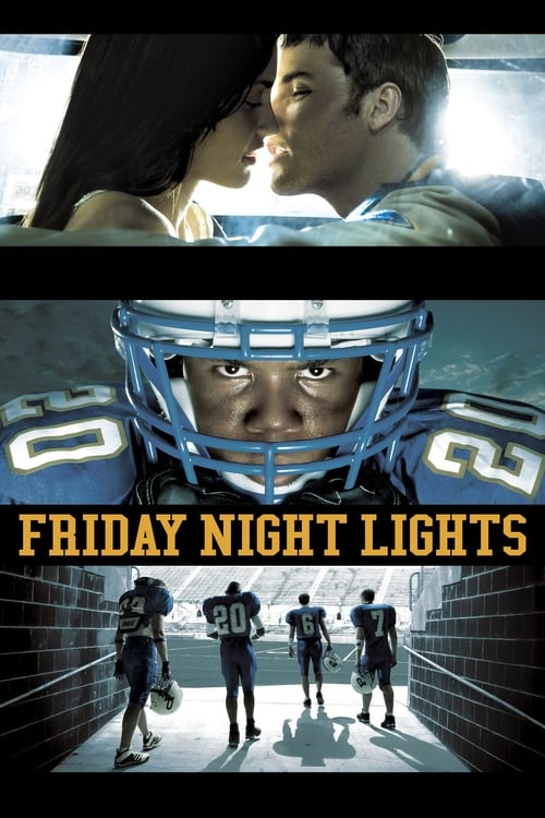Friday Night Lights-Azwaad Movie Database