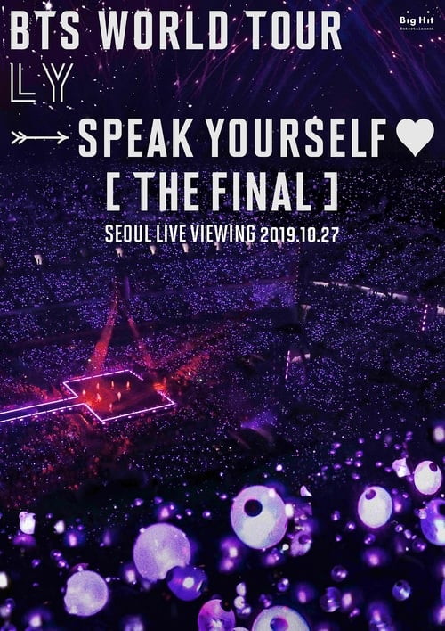 BTS WORLD TOUR 'LOVE YOURSELF- SPEAK YOURSELF' [THE FINAL] SEOUL LIVE VIEWING