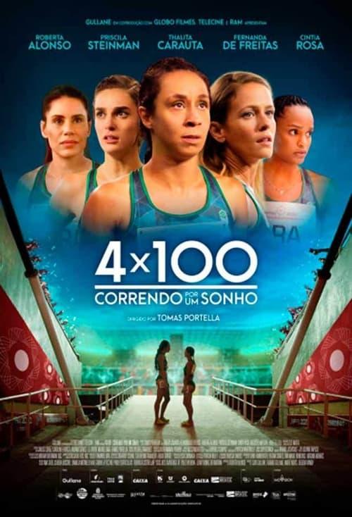 4x100: Running for a Dream