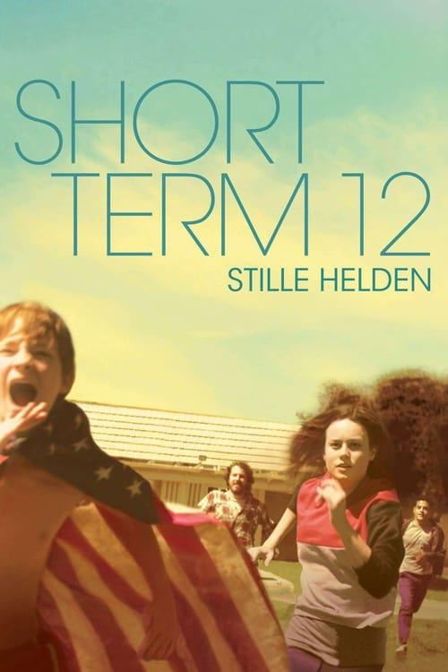 Short Term 12 - Stille Helden - Poster