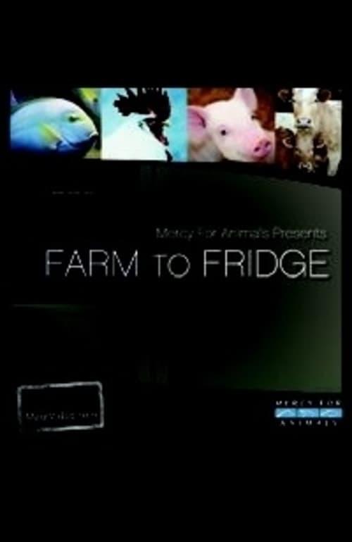 Farm to Fridge (2011)