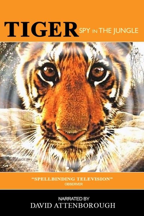 Tiger: Spy In The Jungle (2008)