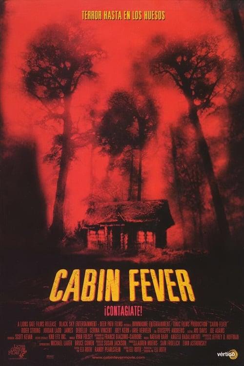 Cabin Fever pelicula completa