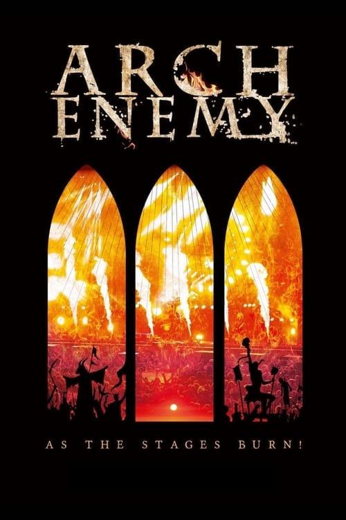 Assistir Arch Enemy: As The Stages Burn! Em Boa Qualidade Hd