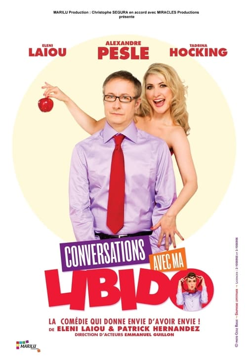 Conversations avec ma libido (2011)