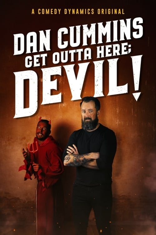 Dan Cummins: Get Outta Here; Devil!