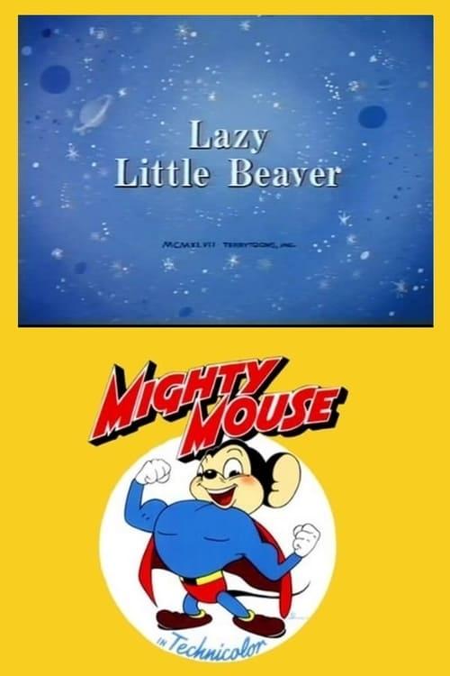 Lazy Little Beaver (1947)