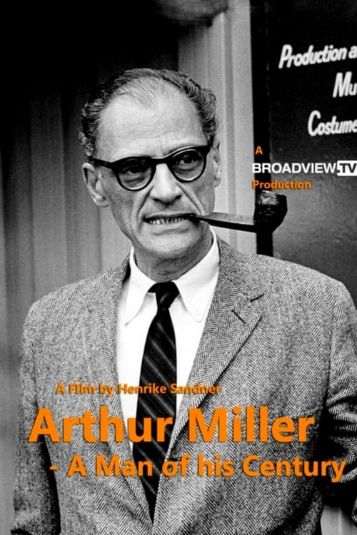 Arthur Miller: A Man of His Century