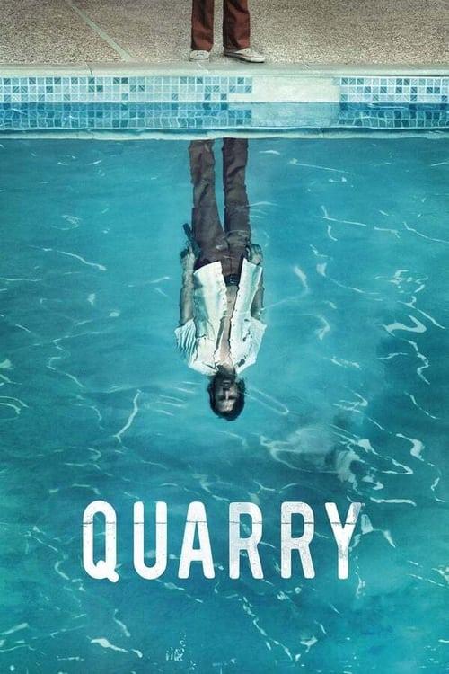 Quarry - Poster