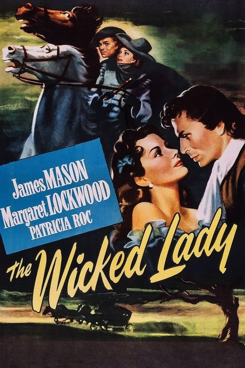 The Wicked Lady (1946)