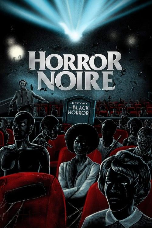 Ver Horror Noire: A History of Black Horror En Línea