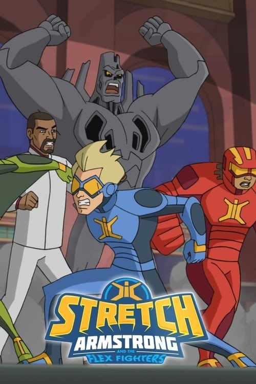 Banner of Stretch Armstrong & the Flex Fighters