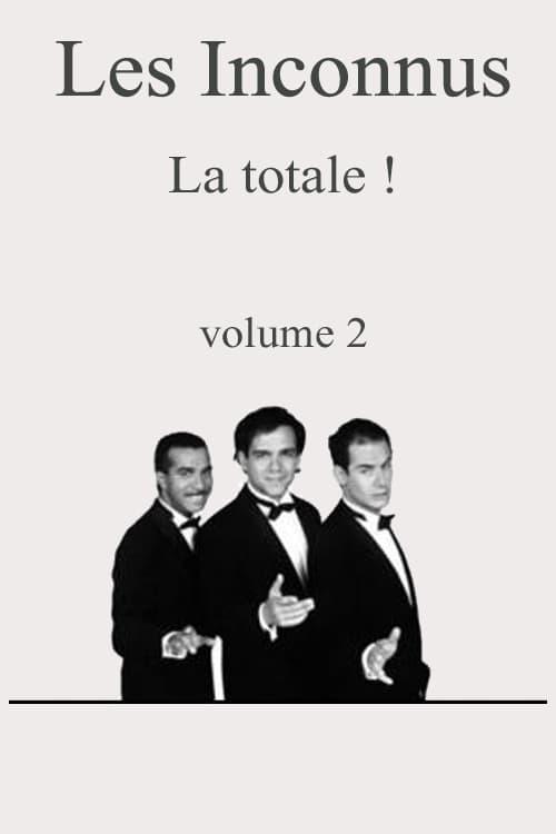 Assistir Filme Les Inconnus La totale ! Vol. 2 Completamente Grátis