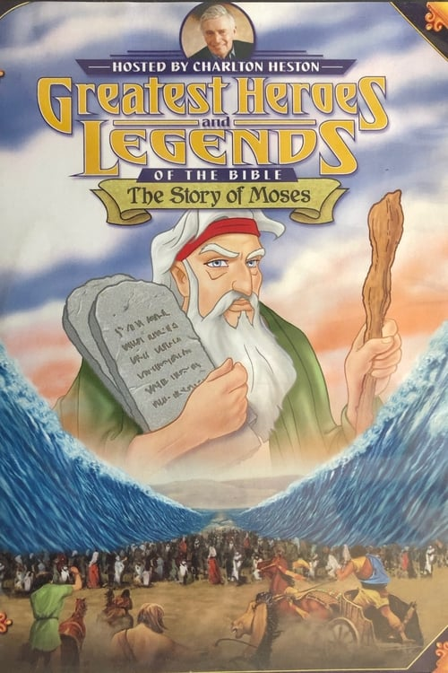 Film Greatest Heroes and Legends: The Story of Moses Kostenlos In Deutsch