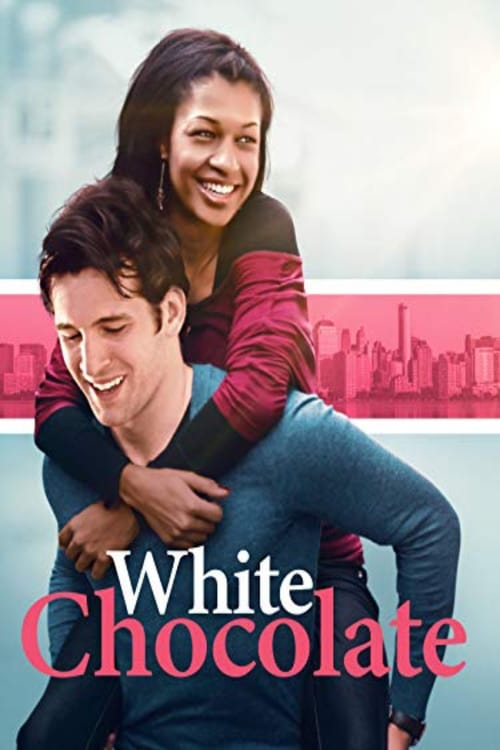 White Chocolate (2018)