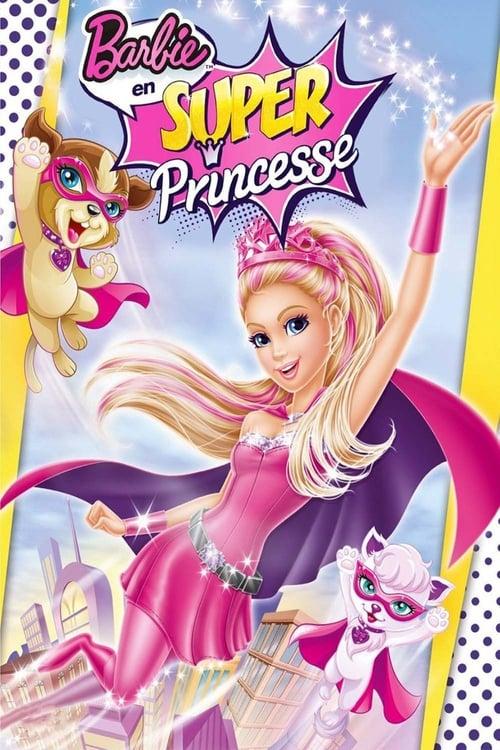 [FR] Barbie en Super Princesse (2015) streaming Netflix FR