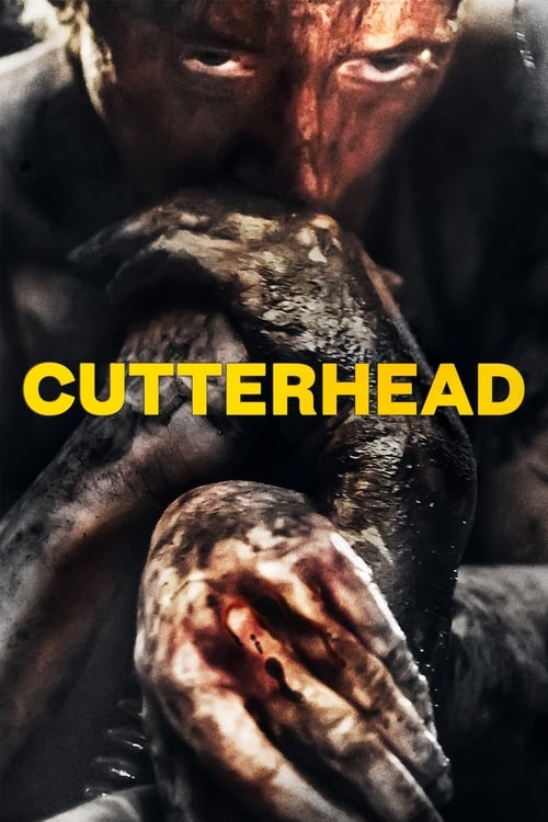 "Movie poster for ""Cutterhead""."